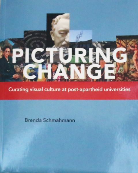 A BOOK ABOUT CHANGE: Professor Brenda Schmahmann's Picturing Change discusses long existing  symbols and imagery at universities. Photo: Katleho Sekhotho