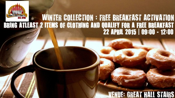 WINTER COLLECTION FOR CHARITY: Vowfm will give a free breakfast to students and staff who donate clothing to the drive.