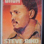 THE CONSCIOUS MAN: Steve Biko on the cover of Drum magazine.