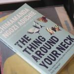 CHIMAMANDA: The Thing Around Your Neck Photo: Katleho Sekhotho